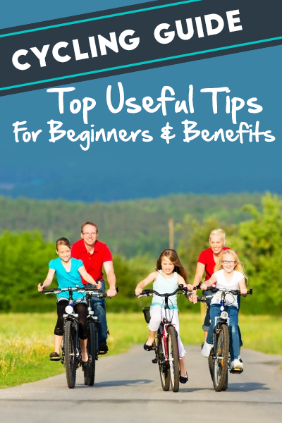 Cycling Guide Top Useful Tips For Beginners Benefits
