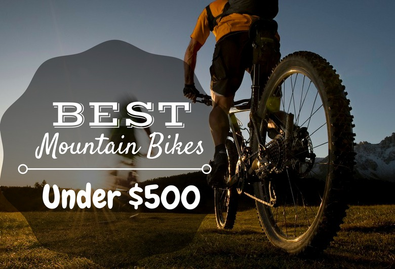 Best moutain bikes under 500