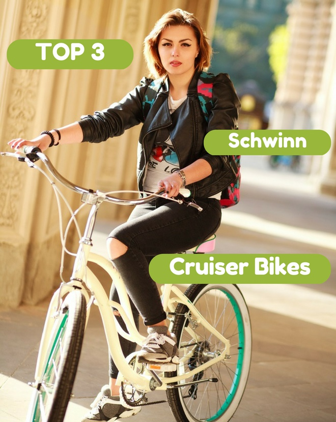 Top 3 Schwinn Cruiser Bikes